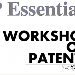 IP Essentials – A Workshop on Patents with GGS IP University, Delhi